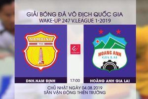 Vòng 19 V-League 2019: Nam Định đại chiến HAGL tại Thiên Trường