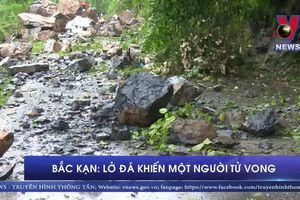 Bắc Kạn: Lở đá khiến một người tử vong
