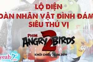 Lộ diện dàn nhân vật mới đầy thú vị trong Angry Birds 2