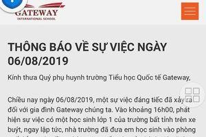 Vụ cháu bé nghi chết trên xe đón học sinh: Trường Gateway bổ sung lời xin lỗi