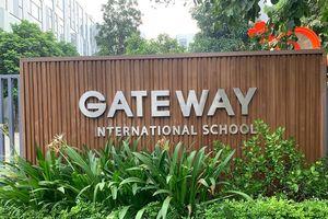 Trường Gateway gắn mác 'quốc tế' chỉ để lòe phụ huynh, hút học sinh?
