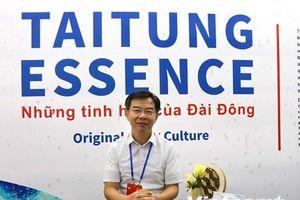 'Tinh hoa Đài Đông,' điểm nhấn rất độc đáo tại triển lãm về Đài Loan
