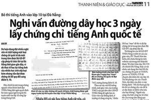 Giáo viên tố cáo không đồng ý với kết luận việc bỏ thi ngoại ngữ lớp 10 ở Đà Nẵng