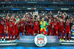 Liverpool đoạt Siêu cúp châu Âu sau màn 'đấu súng'