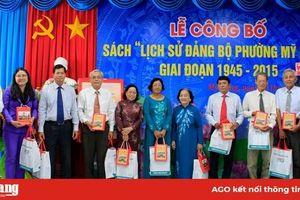 Công bố sách lịch sử 70 năm Đảng bộ phường Mỹ Long