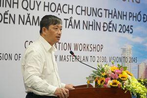 Chuyên gia quốc tế nói gì về ý tưởng quy hoạch Đà Nẵng 10 năm tới?