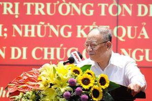 Nhận thức sâu sắc về giá trị, ý nghĩa lịch sử Di chúc của Chủ tịch Hồ Chí Minh