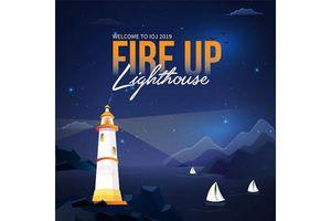 'Fire up 2019 – Lighthouse' - Món quà dành cho tân sinh viên K39 trường Báo