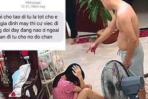 'Võ sư' hành hung vợ mới đẻ 2 tháng tiếp tục nhắn tin đe dọa gia đình vợ
