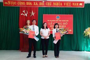 Điều động, bổ nhiệm Chánh án TAND TP Thanh Hóa và TAND huyện Đông Sơn