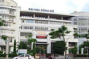 Đại học Đông Đô bổ sung nhân sự khắc phục sai phạm