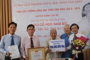 'Khảo cổ học Nam bộ' đoạt Giải thưởng Trần Văn Giàu 2019