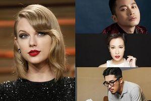 Ba lần Taylor Swift bị sao Việt cà khịa: 'Con rắn hao giai, nhạc không ngấm nổi, chưa xứng với Grammy'