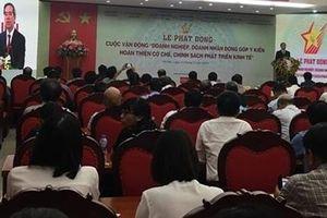 Doanh nhân, doanh nghiệp đóng góp ý kiến hoàn thiện cơ chế, chính sách phát triển kinh tế