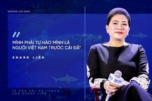 10 câu nói truyền cảm hứng của shark Đỗ Liên cho bạn trẻ muốn khởi nghiệp