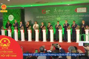 KHAI MẠC HỘI CHỢ DU LỊCH QUỐC TẾ TPHCM 2019