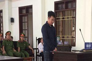 Lĩnh án tù vì 'lỡ tay' giết người