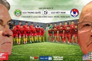 Xem trực tiếp bóng đá U22 Việt Nam vs U22 Trung Quốc ở kênh nào?