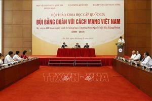 Những cống hiến của nhân sỹ yêu nước Bùi Bằng Đoàn với Cách mạng Việt Nam