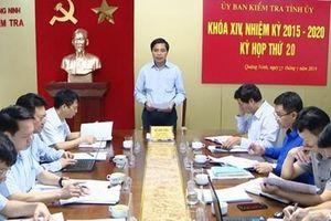 Ủy ban Kiểm tra Tỉnh ủy Quảng Ninh yêu cầu kỷ luật 3 đảng viên vi phạm