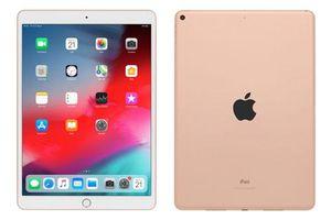 Bảng giá iPad tháng 9/2019: 5 sản phẩm giảm giá mạnh