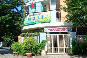 Giáo viên mầm non ở Đà Nẵng bị tố đánh, bỏ đói trẻ: Gia đình chuyển trường cho con