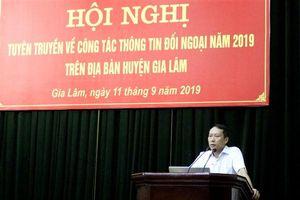 Gia Lâm tổ chức hội nghị tuyên truyền về thông tin đối ngoại