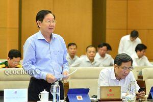 Ủy ban Thường vụ Quốc hội xem xét sắp xếp một số đơn vị hành chính