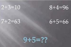 'Đau não' với câu đố đi tìm quy luật của phép tính