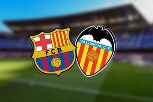 Barca - Valencia: Cẩn trọng không thừa