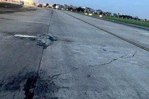 Tháng 11 phải hoàn thiện sửa chữa hư hỏng đường băng tại 2 cảng hàng không quốc tế