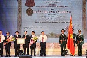 Thị xã Quảng Trị vinh dự đón nhận Huân chương Lao động hạng Nhất
