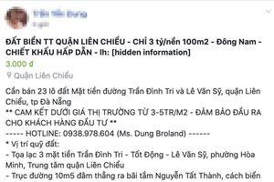 Đà Nẵng cảnh báo người dân về thông tin rao bán đất sản xuất, kinh doanh thành đất ở