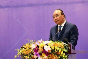Thủ tướng: Việt Nam còn nhiều ước mơ dang dở, day dứt!