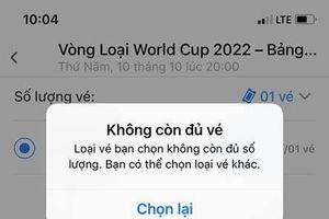 Vé VL World Cup 2022 trận Việt Nam - Malaysia hết trong 'phút mốt'