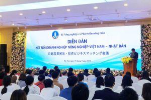 CPTPP là điều kiện thuận lợi thúc đẩy hợp tác nông nghiệp Việt-Nhật