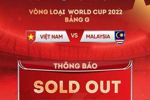 VFF: Bán hết vé online trận Việt Nam vs Malaysia