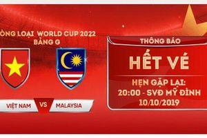 Toàn bộ vé trận Việt Nam – Malaysia đã được bán hết!