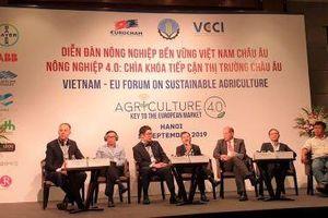 Nông nghiệp 4.0 là 'chìa khóa' để tiếp cận thị trường châu Âu