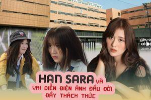 Han Sara và vai diễn điện ảnh đầu đời đầy thách thức trong 'Siêu quậy có bầu'