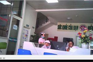 Phòng khám đa khoa có bác sỹ Trung Quốc bị tố 'vẽ bệnh' để móc túi bệnh nhân