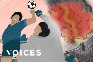 'Chúng ta đến sân vận động xem bóng đá, không phải để chết'