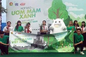 Chung tay ươm mầm xanh để bảo vệ môi trường và phủ xanh Việt Nam
