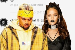 Công khai thả thính Rihanna, Chris Brown ê chề khi bị dân mạng đào lại quá khứ tội lỗi