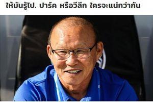 Báo Thái quan ngại về quyết tâm đi World Cup của Việt Nam