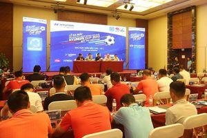 12 đội bóng dự Giải bóng đá 7 người Hyundai Cup 2019