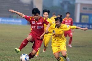Giải bóng đá nữ VĐQG - Cúp Thái Sơn 2019: Quyết liệt cuộc tranh tốp 3