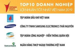 PVN tiếp tục giữ vị trí 'quán quân' Top 500 doanh nghiệp có lợi nhuận tốt nhất Việt Nam 2019