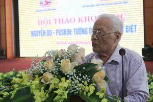 Làm rõ tương đồng và khác biệt giữa Nguyễn Du với Puskin
