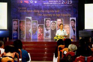Phá bỏ rào cản 'tiến tới bình đẳng cho mọi lứa tuổi'
